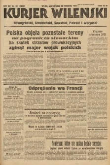 Kurjer Wileński, Nowogródzki, Grodzieński, Suwalski, Poleski i Wołyński. 1938, nr327