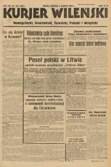 Kurjer Wileński, Nowogródzki, Grodzieński, Suwalski, Poleski i Wołyński. 1938, nr333