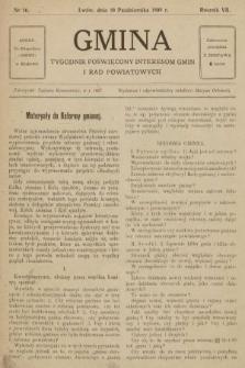 Gmina : tygodnik poświęcony interesom gmin i rad powiatowych. 1909, nr16