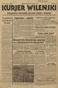 Kurjer Wileński, Nowogródzki, Grodzieński, Suwalski, Poleski i Wołyński. 1939, nr1