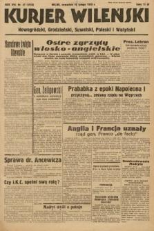 Kurjer Wileński, Nowogródzki, Grodzieński, Suwalski, Poleski i Wołyński. 1939, nr47