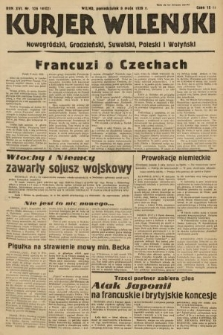 Kurjer Wileński, Nowogródzki, Grodzieński, Suwalski, Poleski i Wołyński. 1939, nr126