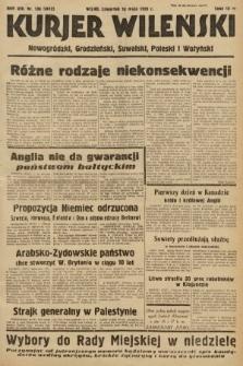 Kurjer Wileński, Nowogródzki, Grodzieński, Suwalski, Poleski i Wołyński. 1939, nr136