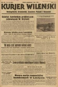 Kurjer Wileński, Nowogródzki, Grodzieński, Suwalski, Poleski i Wołyński. 1939, nr181