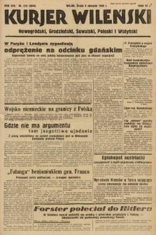 Kurjer Wileński, Nowogródzki, Grodzieński, Suwalski, Poleski i Wołyński. 1939, nr218