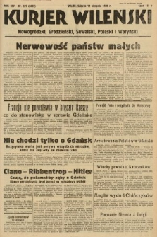 Kurjer Wileński, Nowogródzki, Grodzieński, Suwalski, Poleski i Wołyński. 1939, nr221