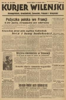 Kurjer Wileński, Nowogródzki, Grodzieński, Suwalski, Poleski i Wołyński. 1939, nr228