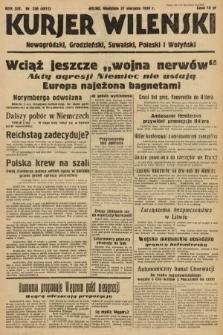 Kurjer Wileński, Nowogródzki, Grodzieński, Suwalski, Poleski i Wołyński. 1939, nr236