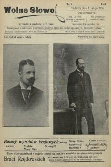 Wolne Słowo : czasopismo ilustrowane, poświęcone polityce, sprawom ogólno-społecznym, literaturze i sztuce. 1906, nr5