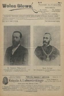 Wolne Słowo : czasopismo ilustrowane, poświęcone polityce, sprawom ogólno-społecznym, literaturze i sztuce. 1906, nr10