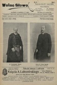 Wolne Słowo : czasopismo ilustrowane, poświęcone polityce, sprawom ogólno-społecznym, literaturze i sztuce. 1906, nr11