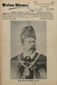 Wolne Słowo : czasopismo ilustrowane, poświęcone polityce, sprawom ogólno-społecznym, literaturze i sztuce. 1906, nr12
