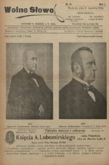 Wolne Słowo : czasopismo ilustrowane, poświęcone polityce, sprawom ogólno-społecznym, literaturze i sztuce. 1906, nr13