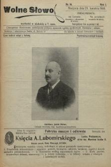 Wolne Słowo : czasopismo ilustrowane, poświęcone polityce, sprawom ogólno-społecznym, literaturze i sztuce. 1906, nr16