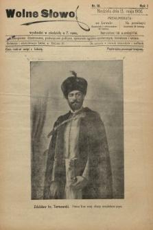 Wolne Słowo : czasopismo ilustrowane, poświęcone polityce, sprawom ogólno-społecznym, literaturze i sztuce. 1906, nr18