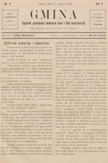 Gmina : tygodnik poświęcony interesom gmin i rad powiatowych. 1907, nr9