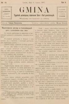 Gmina : tygodnik poświęcony interesom gmin i rad powiatowych. 1907, nr10