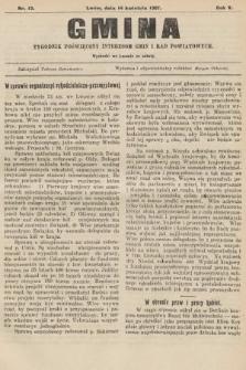 Gmina : tygodnik poświęcony interesom gmin i rad powiatowych. 1907, nr15