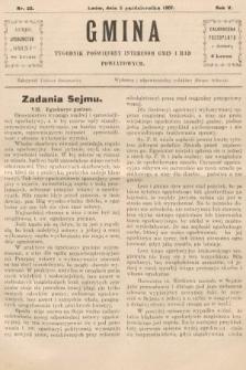 Gmina : tygodnik poświęcony interesom gmin i rad powiatowych. 1907, nr22