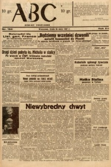 ABC : nowiny codzienne. 1937, nr164