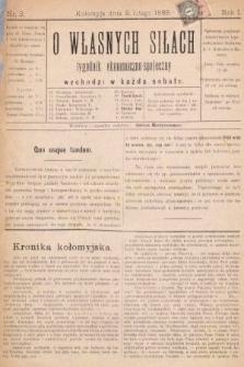 O Własnych Siłach : tygodnik ekonomiczno-społeczny. 1889, nr3