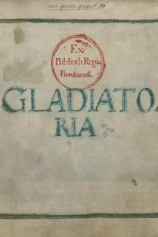 """""""Gladiatoria"""""""