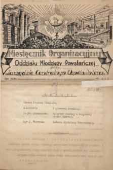 Miesięcznik Organizacyjny Oddziału Młodzieży Powstańczej przy Zarządzie Centralnym Wspólnoty Interesów. 1936, nr4 i 5