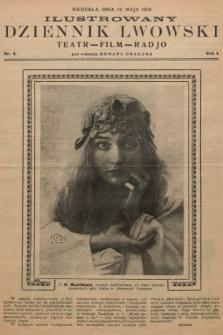Ilustrowany Dziennik Lwowski : teatr, film, radio. 1928, nr4