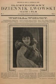 Ilustrowany Dziennik Lwowski : teatr, film, radio. 1928, nr7