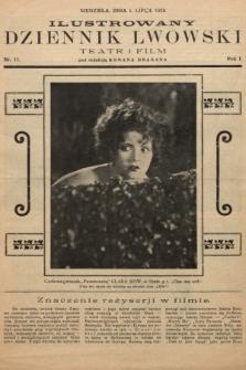 Ilustrowany Dziennik Lwowski : teatr, film, radio. 1928, nr11