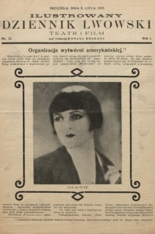 Ilustrowany Dziennik Lwowski : teatr, film, radio. 1928, nr12