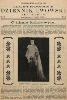 Ilustrowany Dziennik Lwowski : teatr, film, radio. 1928, nr13