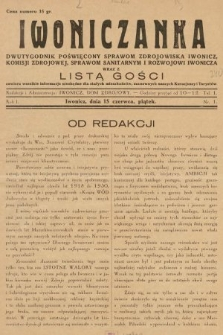 Iwoniczanka : dwutygodnik poświęcony sprawom zdrojowiska Iwonicz, komisji zdrojowej, sprawom sanitarnym i rozwojowi Iwonicza wraz z listą gości. 1934, nr1