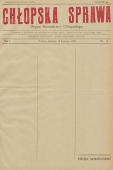 Chłopska Sprawa : organ Stronnictwa Chłopskiego : tygodnik poświęcony sprawom politycznym, oświatowym i gospodarczym. 1929, nr14
