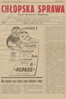 Chłopska Sprawa : organ Stronnictwa Chłopskiego : tygodnik poświęcony sprawom politycznym, oświatowym i gospodarczym. 1929, nr17