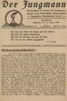 Der Jungmann : Monatschrift des Bundes der Kaufmanns-jugend in der Gewerkschaft Oberschlesiens D.H.V. 1934, nr10