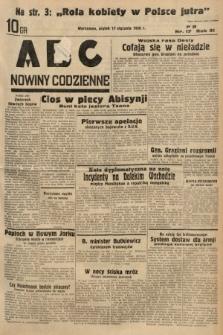 ABC : nowiny codzienne. 1936, nr17