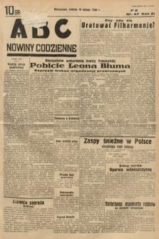 ABC : nowiny codzienne. 1936, nr47