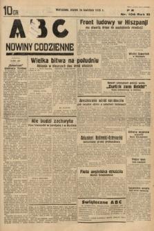 ABC : nowiny codzienne. 1936, nr106