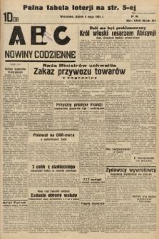 ABC : nowiny codzienne. 1936, nr134