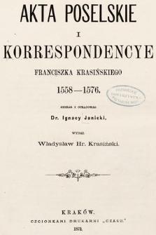 Akta poselskie i korrespondencye Franciszka Krasińskiego, 1558-1576
