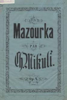 Mazourka pour le piano : op. 4