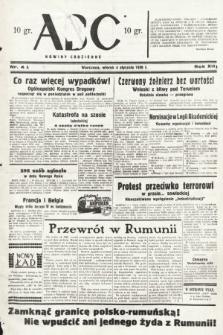 ABC : nowiny codzienne. 1938, nr4 A