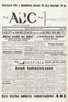 ABC : nowiny codzienne. 1938, nr173 A