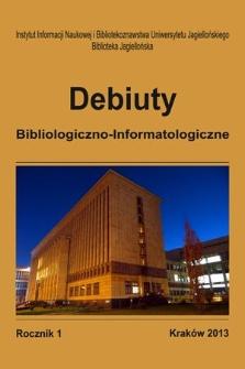 Debiuty Bibliologiczno-Informatologiczne. R. 1, 2013