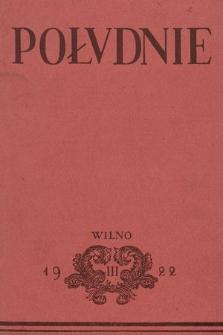 Południe : pismo poświęcone sztuce i krytyce artystycznej. 1922, z. 3