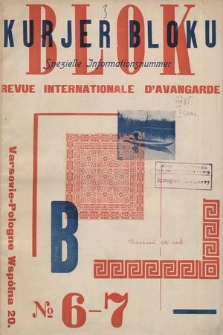 Blok & Kurjer Bloku : revue international d'avangarde. R. 1, 1924, nr6-7