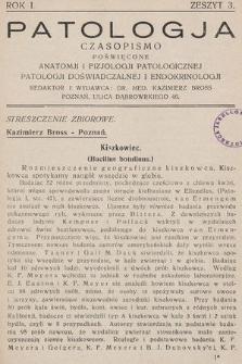 Patologja : czasopismo poświęcone anatomji i fizjologji patologicznej, patologji doświadczalnej i endokrinologji. R. 1, 1930, z. 3