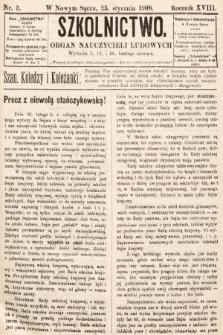 Szkolnictwo : organ nauczycieli ludowych. 1908, nr3