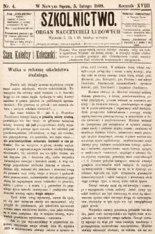 Szkolnictwo : organ nauczycieli ludowych. 1908, nr4